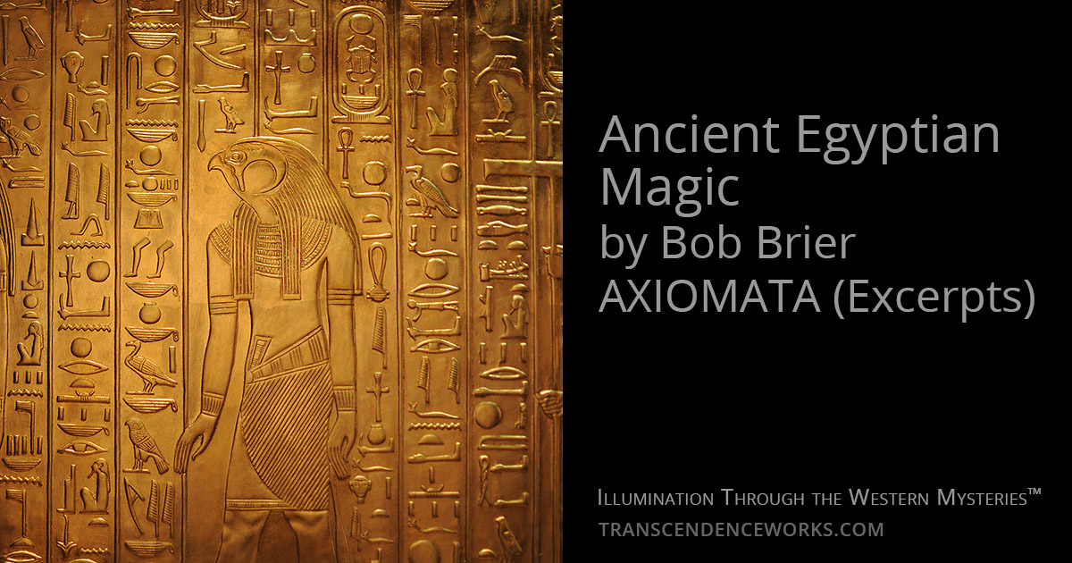 Ancient Egyptian Magic By Bob Brier