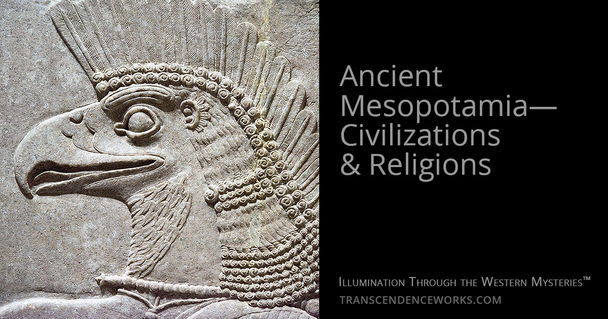 Ancient Mesopotamia—Civilizations & Religions