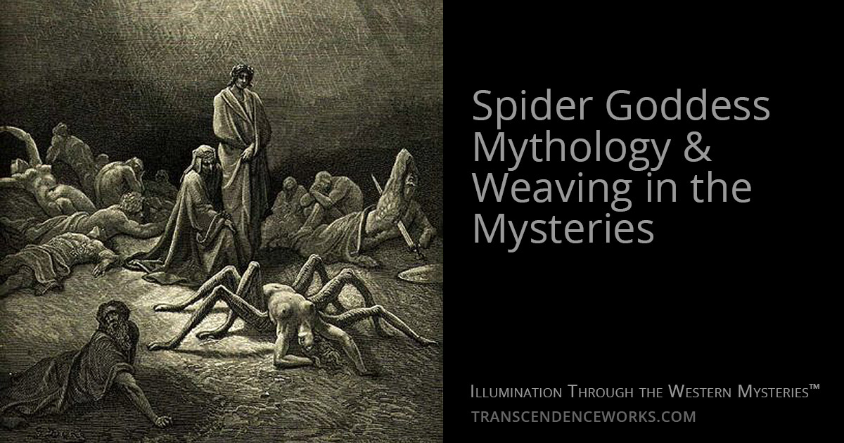 Spider Goddess Mythology & Weaving In The Mysteries
