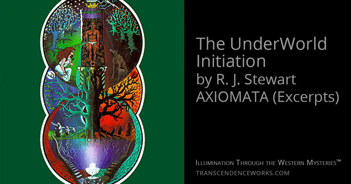 The UnderWorld Initiation By R. J. Stewart