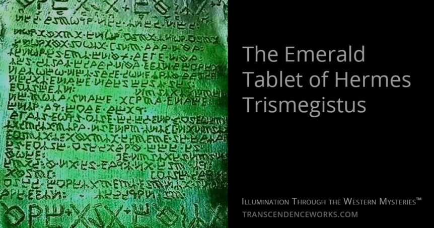 The Emerald Tablet of Hermes Trismegistus