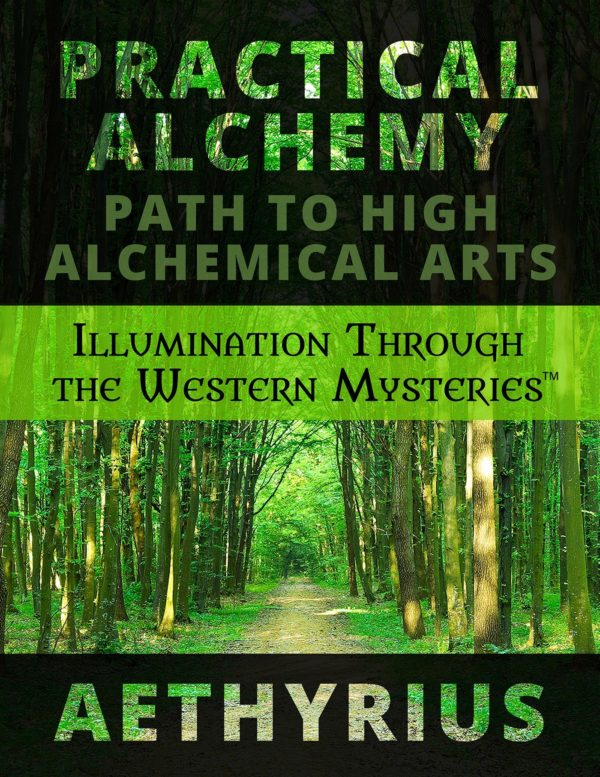 Practical Alchemy: Path to High Alchemical Arts