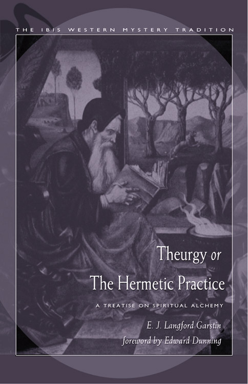 Theurgy or the Hermetic Practice